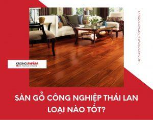 san go cong nghiep thai lan loai nao tot
