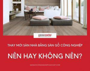 thay moi san nha bang san go cong nghiep nen hay khong